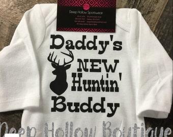 Daddy's new hunting buddy onesie .
