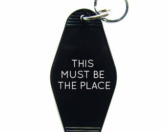 This Must Be The Place Key Tag