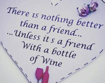 Friends with wine friendship plaque