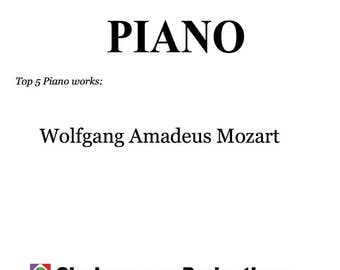 Learn to play piano by mozart - top 5 most famous piano works