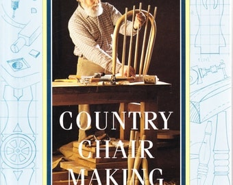 Jack Hill's Country Chair Making 1997 1st Edition Paperback