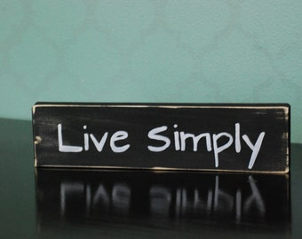 "Hand Painted ""Live Simply"" wood sign"