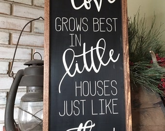 Love Grows Best wood sign w/ frame