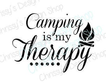Camping svg / camping cut file / camping season / camp therapy svg / dxf / eps / pdf / png / camp life svg / camper svg / clip art