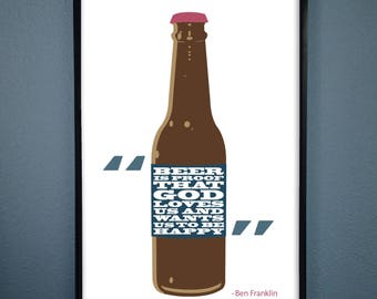 """Benjamin Franklin Quote Poster """"Beer is proof that god loves us and wants us to be happy."""""""