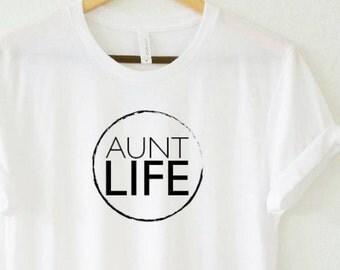 AUNT LIFE Circle, Boyfriend Tee or Tank Top, Aunt Life, Aunt Gift, Aunt Life, Auntie Gift, Auntie Life, Aunt, Best Aunt, Aunt Gifts, Aunt T