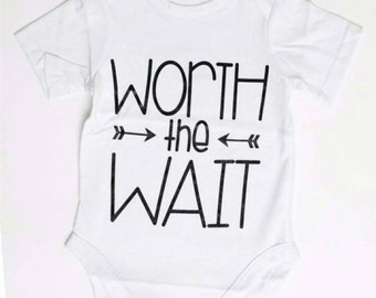 Worth the wait baby best cute baby clothes