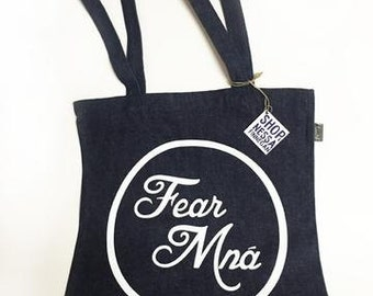 Fear Mná Tote Bag