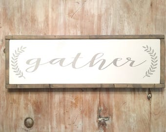 Gather Sign - Wooden Sign - Painted Wooden Sign