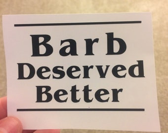 Stranger Things Barb Deserved Better Decal in Any Color