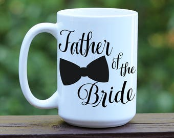 Father of Bride Mug, Father of Bride Gift, Custom Wedding Party Mugs, Bridal Party Cups, Bridal Party Gift, Bridal Party Brunch, Wedding Day