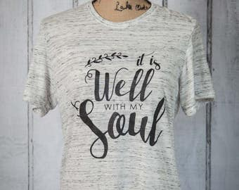It is well with my soul - adult sizes