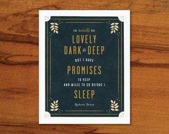 Lovely Dark and Deep Print