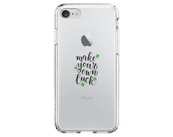 Make Your Own Luck Quote Case for iPhone and Samsung including iPhone 7/7 Plus, iPhone 6/6s, Samsung Galaxy S8, S7, an