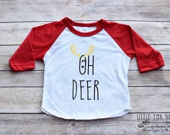 Toddler Christmas Shirt, Oh Deer Shirt, Christmas Shirt