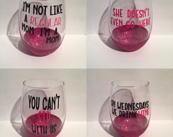 Mean girls wine glasses, glitter wine glasses, mean girls stemless wine glasses