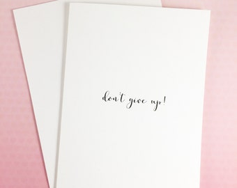Encouragement card/Support Card/Pursue your dream card/Graduation Card/ Cancer Card/Don't give up!