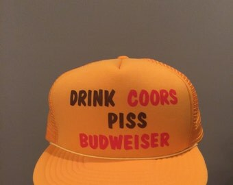 Vintage Drink Coors Piss Budweiser hat