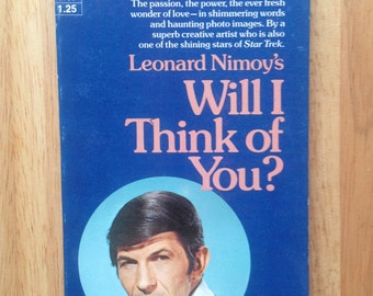 Will I think of You by Leonard Nimoy. Collectible Poetry Book with Poems and Photographs by Leonard Nimoy. Paperback