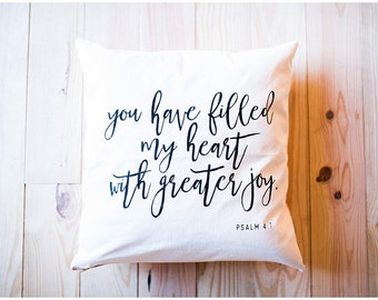 handmade pillow || you have filled my heart with greater joy