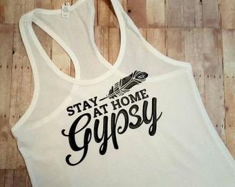 Stay at Home Gypsy Tank Top/ SAHM/ WAHM/ Gypsy Soul/ Feathers Shirt/ Feathers Tank Top/ Work At Home Mom/ Traveler/ Gypsy Shirt