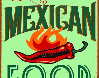Mexican Food Metal Sign, Vintage, Retro, Shabby-Chic, Wall Plaque / Fridge Magnet, Diner