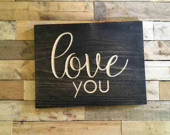 Love you   Wall Decor   Bedroom Decor   Gift for Him   Gift for Her   Wedding Gift   Wood Sign  