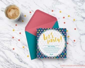 Polka dot themed printable personalised invitation | Birthday party | Baby shower | Hens party | 30th | Any celebration invites