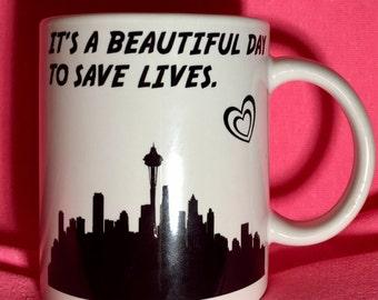 It's A Beautiful Day To Save A Life Grey's Anatomy Coffee Mug