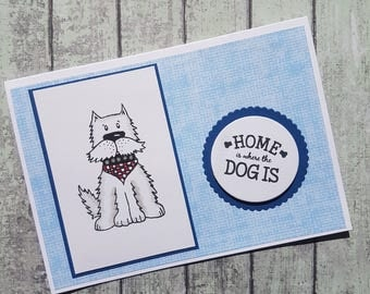 Home is where the dog is card / New home card / Dog new home / Moving house / Cards for dog lovers/ Westie card / West Highland terrier card