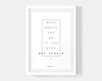 Minimalist Print, Not Afraid, Motivational Poster, Quote Posters, Typography, Black and White Print, Facebook Quote, Gifts for Men, Office