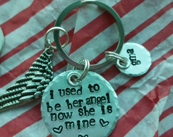 "Hand Stamped Key Chain ""I used to be her angel, now she's mine"""