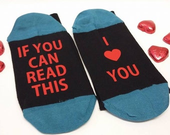 VALENTINES GIFT for him, Hidden message on the sole Socks, If you can read this......, I Love You, Wife, Husband, Girlfriend, Boyfriend