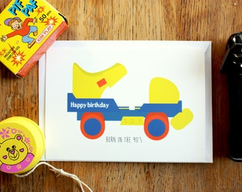 "Card A6, ""Born in the 90's"", happy birthday, roller skates, illustration"