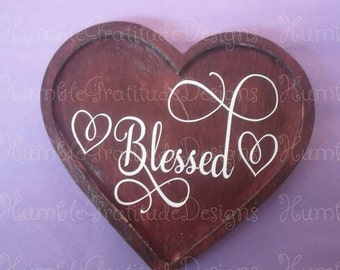 "Rustic Wooden Inspirational Sign ""Blessed"" - Heart Shaped Sign for weddings, home decor"