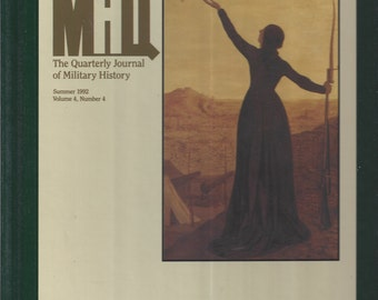 The Quarterly Journal of Military History: Summer 1992 Volume 4, Number 4