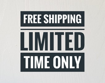 FREE Domestic Shipping Limited Time Only!