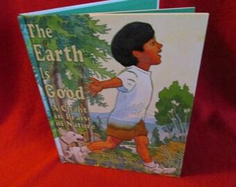 "Children's Book ""The Earth is Good"" by Michael DeMunn"