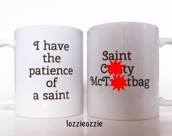 Black Friday! Mature adult bad language sweary 'Patience of a Saint, Saint C**ty McT**tbag' double sided mug. Gift for him