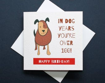 Dog years card, funny dog card, dog birthday card, funny birthday card, Patch the dog, Roly the dog