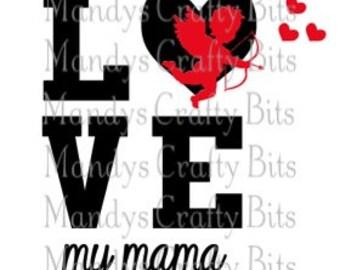 SVG Love my Mama
