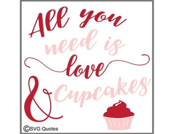 You Need Love Cupcakes SVG DXF EPS Cutting File For Cricut Explore & More Instant Download Vinyl. Personal and Commercial Use Valentines