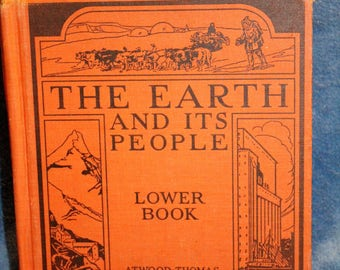Vintage The Earth & It's People Lower Book Atwood-Thomas 1943