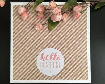 Hello Sunshine - Canvas Sign, Wall Decor, Nursery Decor, Girls Room Decor, Baby Shower Gift, Pink Decor, Entryway Decor, Blush Pink Decor