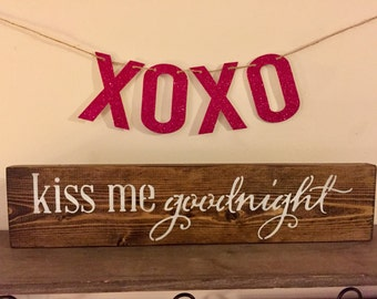 Kiss Me Goodnight Sign, Anniversary Gift, Bedroom Decor, Wedding Gift