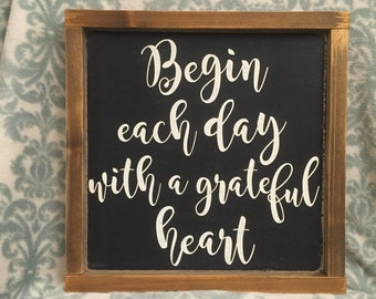 "13.5""x13.5"" Begin Each Day with a Grateful Heart/wood sign/word art/distressed sign/wall décor/rustic"