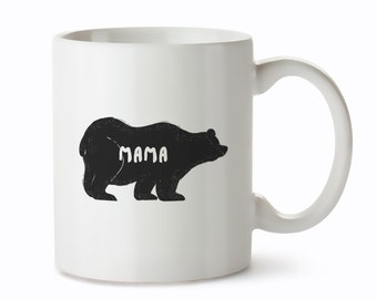 Mama Bear Mugs - Coffee Mugs - Tea Mug for Mama Bear - Mama Bear Gifts - Mama Bear Coffee Cup - Mum Mugs - Gifts for Mama Bear -