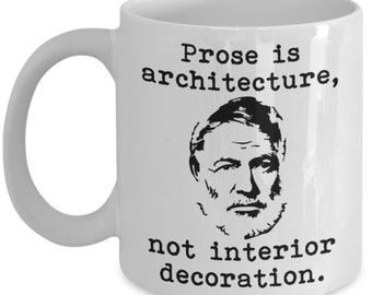 Writing Quote Mugs - Prose Is Architecture - Ideal Writer Gifts