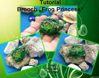 "Polymer clay tutorial ""Brooch Frog Princess"" Digital turorial PDF format Jewelry frog tutorial PDF tutorial Brooch tutorial"