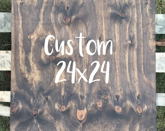 Custom Wood Sign, Personalized Sign, Wood Sign, 24 X 24, Handmade